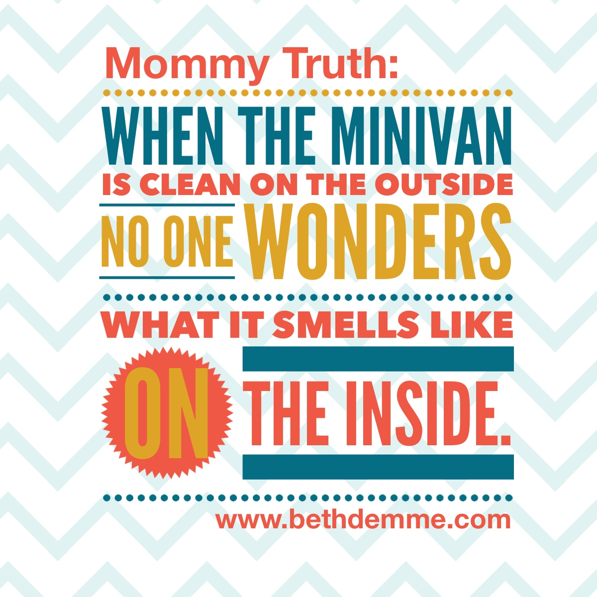 Mommy Truth by Beth Demme